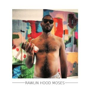 Rawlin Hood Moses 歌手頭像