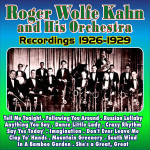 Roger Wolfe Kahn, his Orchestra
