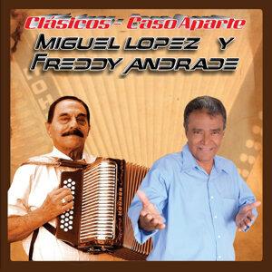 Miguel Lopez, Freddy Andrade 歌手頭像