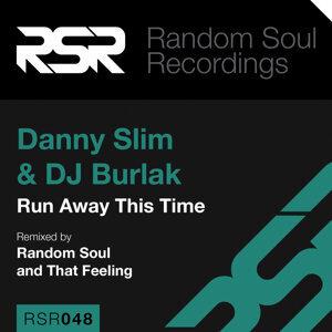 Danny Slim, DJ Burlak 歌手頭像