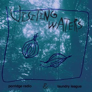 Porridge Radio, Laundry League 歌手頭像