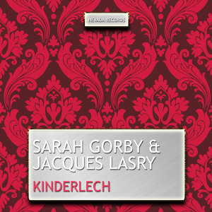 Sarah Gorby, Jacques Lasry, Sarah Gorby, Jacques Lasry 歌手頭像