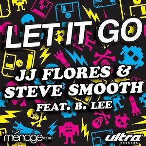 JJ Flores & Steve Smooth feat. B. Lee 歌手頭像