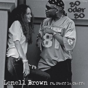 Lenell Brown feat. Steff la Cheffe 歌手頭像
