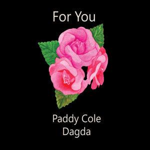 Paddy Cole, Dagda 歌手頭像
