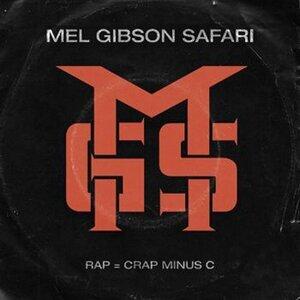 Mel Gibson Safari 歌手頭像