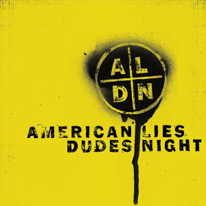 American Lies, Dudes Night, American Lies, Dudes Night 歌手頭像
