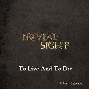 Trivial Sight 歌手頭像
