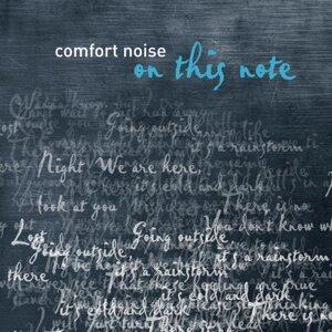 Comfort Noise 歌手頭像