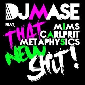 DJ Mase feat. Mims, Carlprit & Metaphysics 歌手頭像