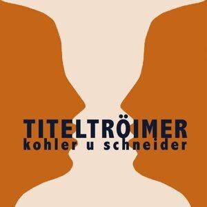 Kohler u Schneider 歌手頭像