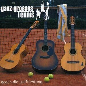 ganz grosses Tennis 歌手頭像