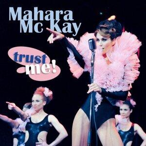 Mahara Mc Kay 歌手頭像