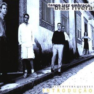 Blas Rivera Quintet