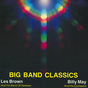 Les Brown & His Band of Renown & Billy May and His Orchestra 歌手頭像
