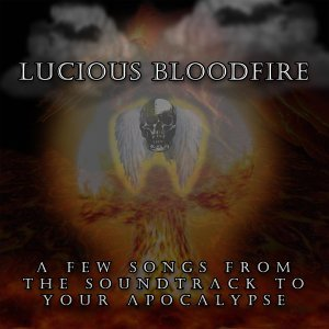 Lucious Bloodfire 歌手頭像