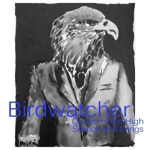 Birdwatcher 歌手頭像