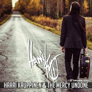 Harri Kauppinen & The Mercy Undone 歌手頭像