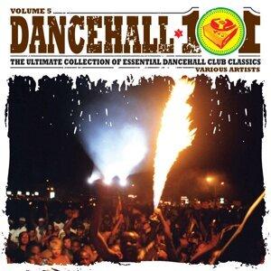 Dancehall 101 Vol. 5 アーティスト写真