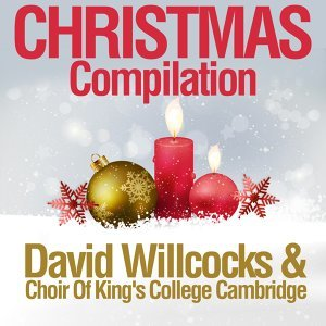 David Willcocks & Choir Of King's College Cambridge 歌手頭像