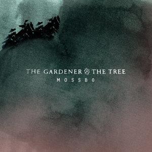 The Gardener & The Tree 歌手頭像