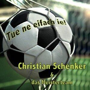 Christian Schenker & Das Meisterteam 歌手頭像