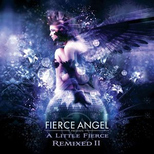 Fierce Angel Presents A Little Fierce Remixed II 歌手頭像