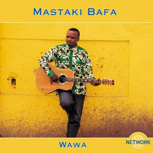 Mastaki Bafa 歌手頭像