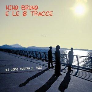 Nino Bruno e le 8 Tracce 歌手頭像