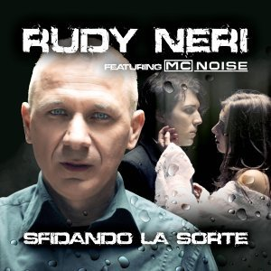 Rudy Neri feat. MC Noise 歌手頭像