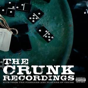 The Crunk Recordings: Hits From The Pioneers And Players Of Crunk 歌手頭像