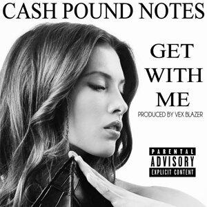 Cash Pound Notes 歌手頭像