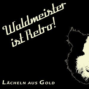 Waldmeister ist Retro! 歌手頭像