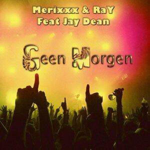 Merixxx & RaY feat. JaY Dean 歌手頭像