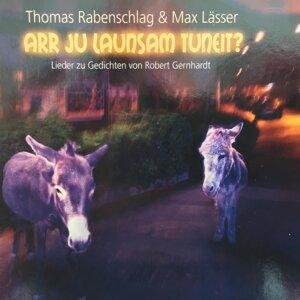 Thomas Rabenschlag & Max Lässer 歌手頭像