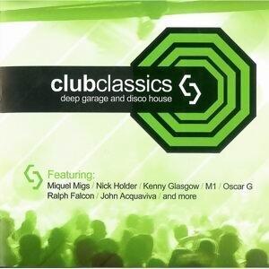 Club Classics - Deep Garage and Disco House 歌手頭像