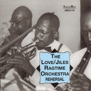 Love/Jiles Ragtime Orchestra 歌手頭像