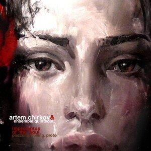 Artem Chirkov & Ensemble Quintsoul 歌手頭像