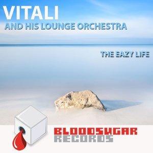 Vitali And His Lounge Orchestra, Vitali and His Lounge Orchestra 歌手頭像