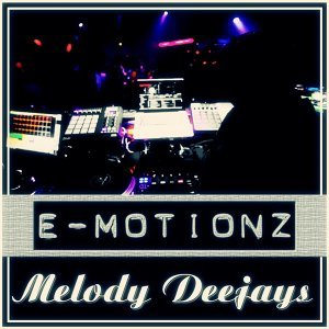 Melody Deejays 歌手頭像