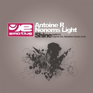 Antoine R and Nonoms Light 歌手頭像