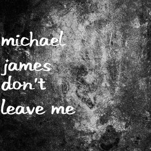 Michael James 歌手頭像