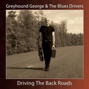 Greyhound George & The Blues Drivers 歌手頭像