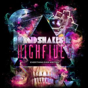Handshakes & Highfives アーティスト写真