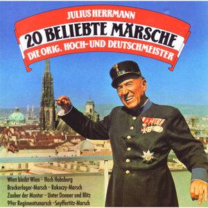 Julius Herrmann, Die Original Hoch- Und Deutschmeister
