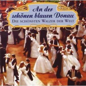 An Der Schönen Blauen Donau - Die Schönsten Walzer Der Welt 歌手頭像