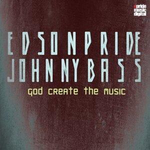 Edson Pride,  Johnny Bass 歌手頭像