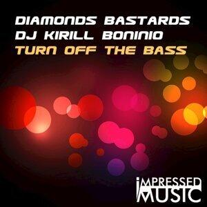 Diamonds Bastards, DJ Kirill Boninio, Diamonds Bastards, DJ Kirill Boninio 歌手頭像
