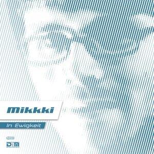 Mikkki 歌手頭像
