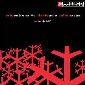 Eric Entreva vs David Amo & Julio Navas 歌手頭像
